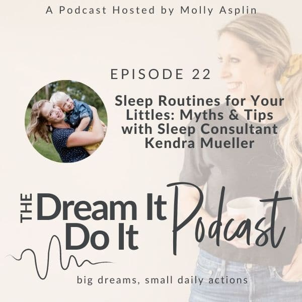 Sleep Routines for Your Littles – Myths & Tips with Sleep Consultant Kendra Mueller
