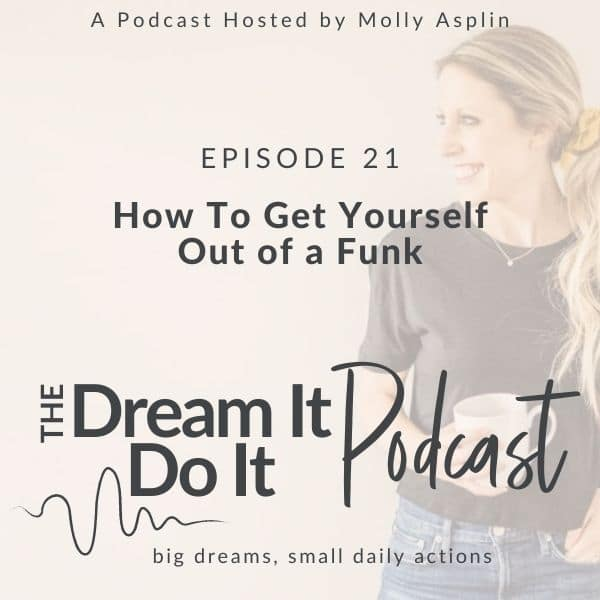 How to Get Yourself Out of a Funk