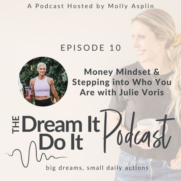 Money Mindset & Stepping Into Who You Are with Julie Voris